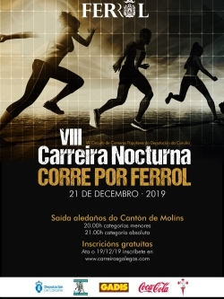 VIII CARREIRA NOCTURNA CORRE POR FERROL. VII CIRCUITO DEP. PROVINCIAL DE A CORUÑA - APRAZADA